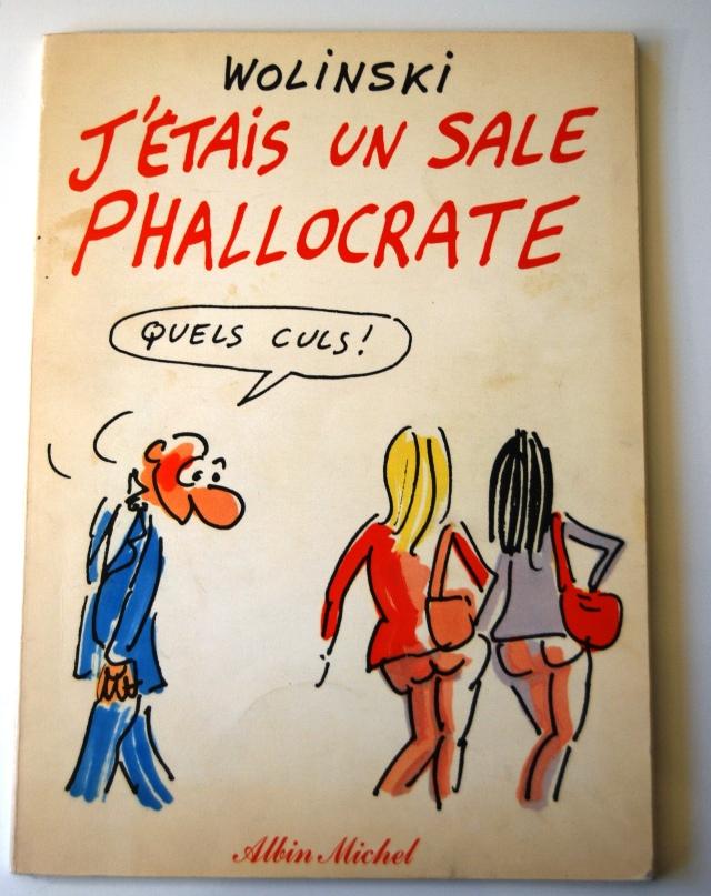Wolinski Sale Phallocrate